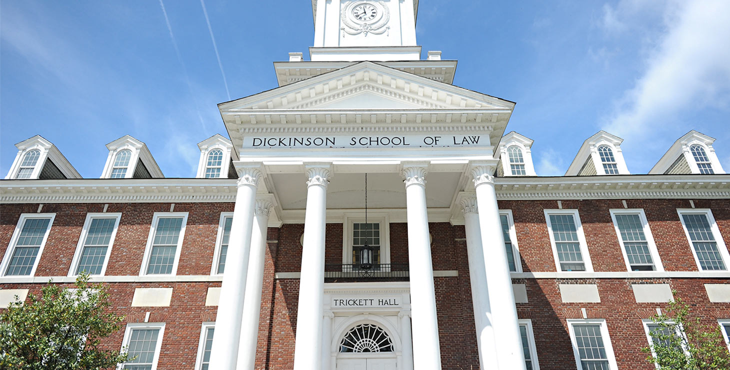 Dickinson School of Law building